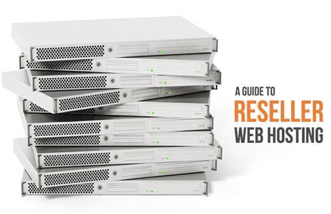 best reseller web hosting 5 best reseller web hosting providers of 2018