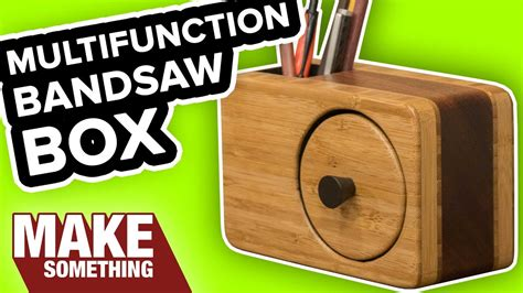 bandsaw box  pencil holder easy