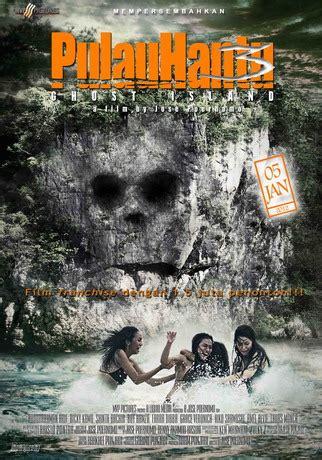 nonton movie film hantu indonesia pulau hantu 3 ghost island iii full movie nonton
