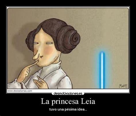 Leia Meme - la princesa leia desmotivaciones