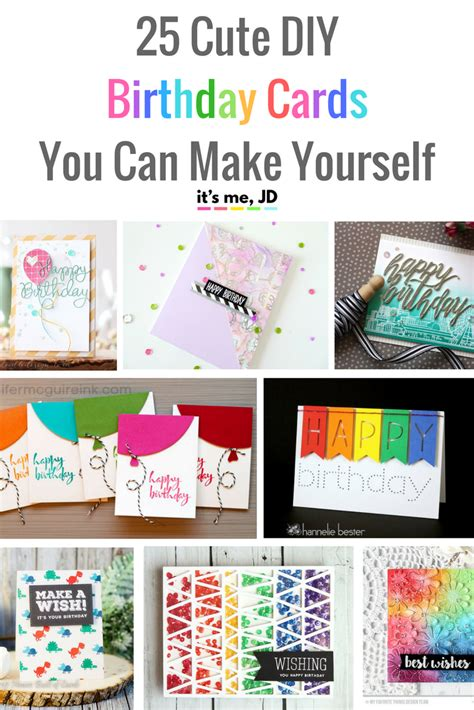 how do you make birthday cards 25 diy birthday cards you can make yourself