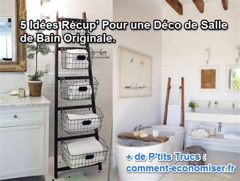 Decoration Recuperation by 5 Id 233 Es R 233 Cup Pour Une D 233 Co De Salle De Bain Originale