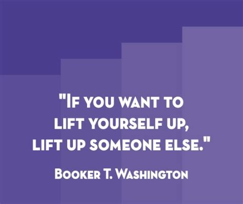 Anyone Want To Up A by If You Want To Lift Yourself Up Lift Up Someone Else