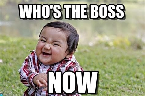 Meme Boss - 17 boss memes you won t stop laughing at sayingimages com