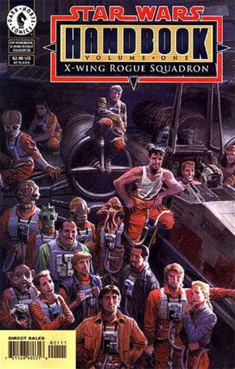 X Wing Rogue Squadron Intl the wars handbook 1 x wing rogue squadron