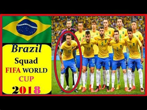 ùi Hình Brazil World Cup 2018 Brazil Squad For Fifa World Cup 2018 Russia Brazil
