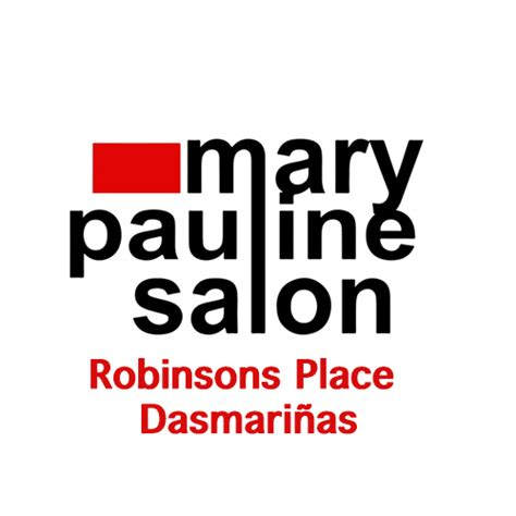 mary pauline salon robinsons place dasmarinas dasmarinas cavite facebook