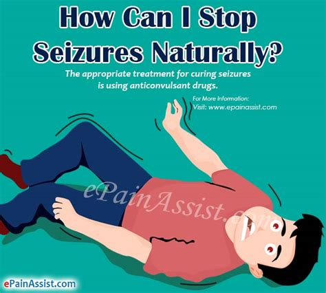 how to stop a from a seizure how can i stop seizures naturally