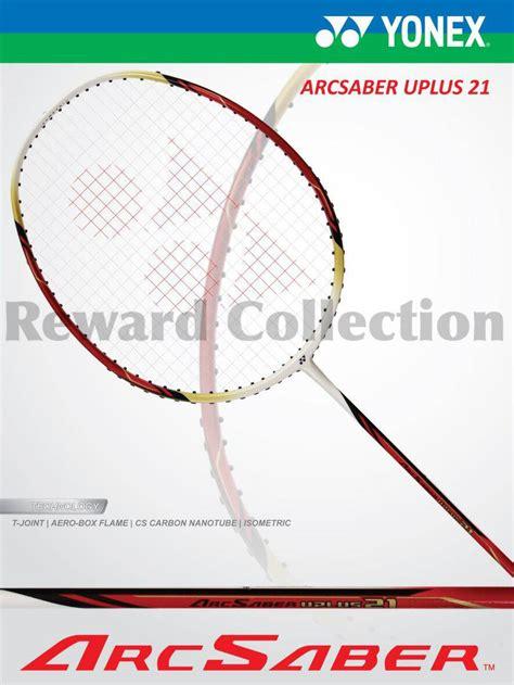 jual raket badminton yonex arcsaber uplus 21 reward