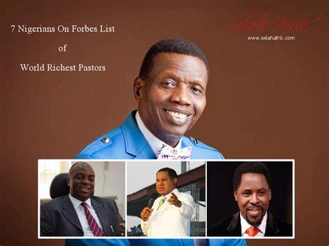 7 nigerians make forbes list of world richest pastors see list