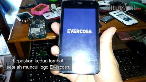 Evercoss R40g cara reset evercoss jump t2 r40g