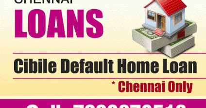 chennai loan service low cibil get home loans