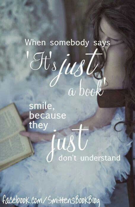 libro just because quot if someone says quot it s just a book quot smile because they just don t understand books