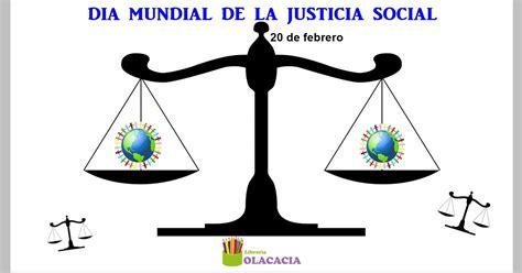 imagenes sobre justicia social el 20 de febrero d 237 a mundial de la justicia social olacacia