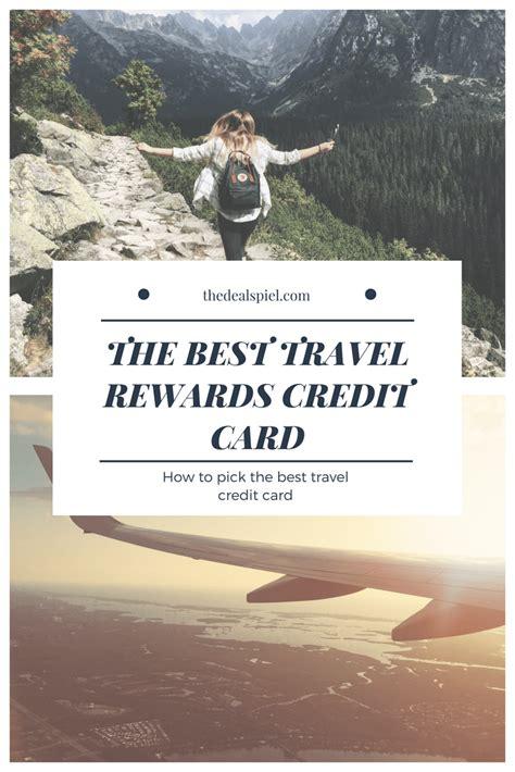 best credit cards rewards best credit card for travel rewards
