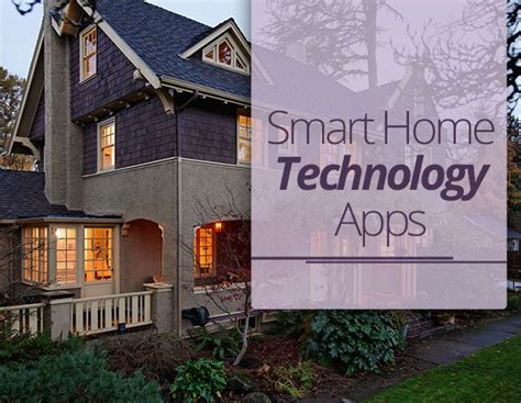 best new home technology smart home and eco friendly apps