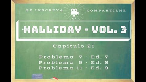 halliday in the 21st century volume 11 collected works of m a k halliday books halliday resolvido cap 21 volume 3 problema 7 ed 7