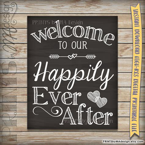 Welcome To Our Happily Ever After Wedding Sign Printable
