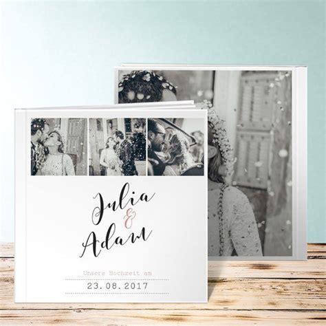 Hochzeit Fotobuch by Die Besten 25 Fotobuch Hochzeit Ideen Auf