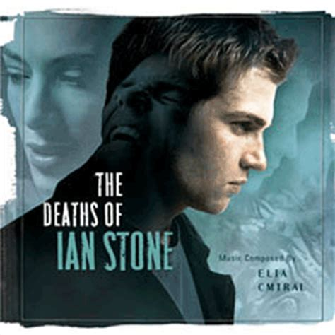 The Deaths Of Ian Stone 2007 Film The Deaths Of Ian Stone Soundtrack 2007