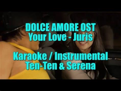 theme song dolce amore your love juris karaoke instrumental minus one dolce