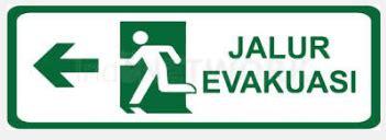 Rambu Rambu Jalur Evakuasi pembuatan rambu jalur evakuasi adyarto advertising pro