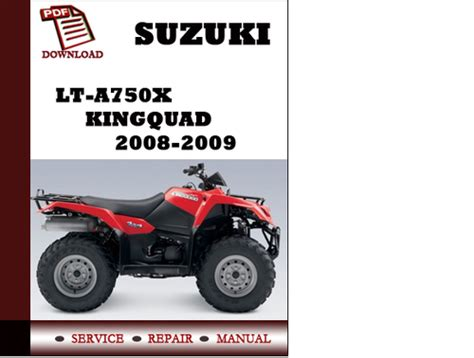 small engine repair manuals free download 2008 suzuki xl7 interior lighting suzuki lt a750x kingquad 2008 2009 workshop service repair manual p