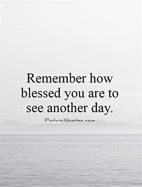 day sayings blessed day quotes quotesgram