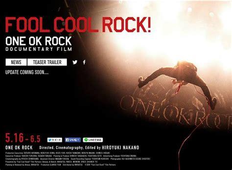 film dokumenter one ok rock taka one ok rock จ ดเร มต นท ไม ม ว นส นส ด fool cool