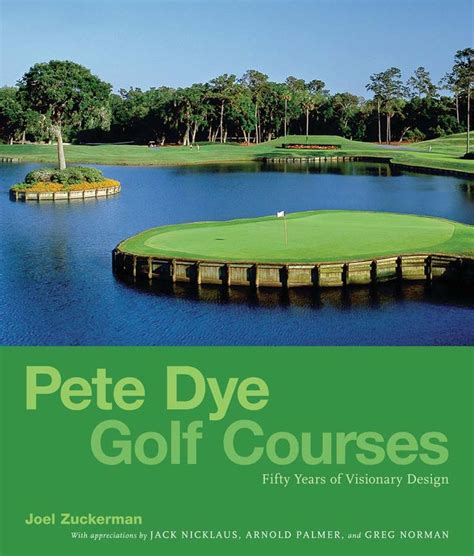 pete dye best golf courses 17 best images about major chionship golf plus on