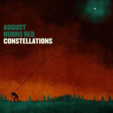 August Burns 1 august burns constellations lyrics and tracklist