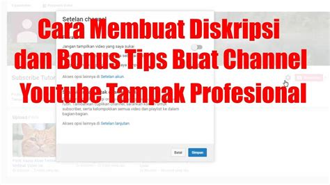 tips membuat channel youtube cara membuat diskripsi channel youtube dan bonus tips