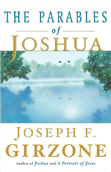 libro parables the mysteries of the parables of joshua by joseph f girzone paperback barnes noble 174