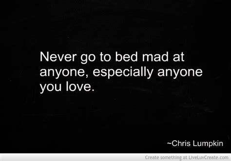 going to bed mad going to bed mad quotes quotesgram