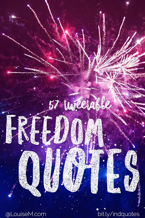 independence day quotes  celebrate freedom