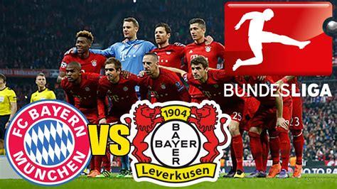 Bayern Munchen 04 match fc bayern munchen vs bayer 04 leverkusen