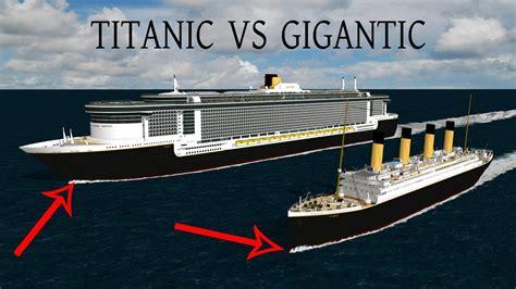 titanic vs boat titanic vs gigantic youtube