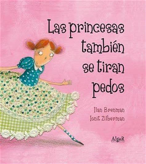 las princesas tambin se 8498453151 libros infantiles 3 libros y literatura