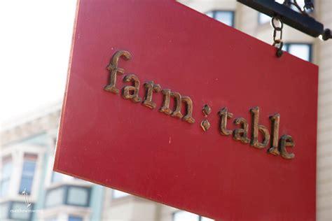 farm to table san san francisco mw eats