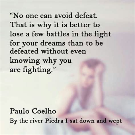 by the river piedra 55 best paulo coelho images on paulo coelho books and english quotations