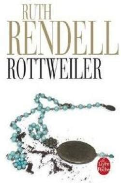 ruth rendell the rottweiler rottweiler ruth rendell babelio