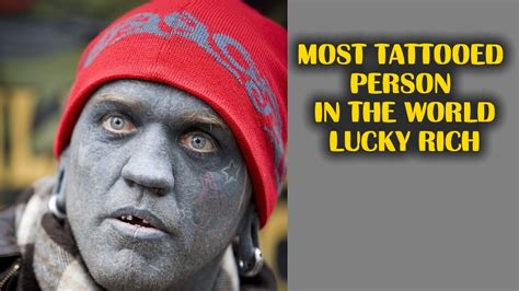 most tattooed man lucky rich before his tattoos www pixshark
