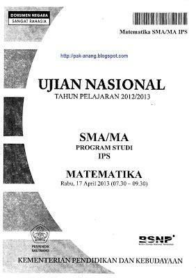 Kumpulan Soal Ujian Nasional Un Sma Ips Buku Detik Detik Un Ips naskah soal un matematika sma ips 2013 paket 1 1xdeui