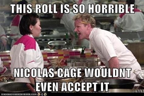 Chef Ramsay Memes - 33 gordon ramsay memes that are so bad we called the police