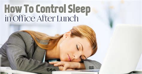 How To Stop Being A Sleeper by Sleep After Lunch