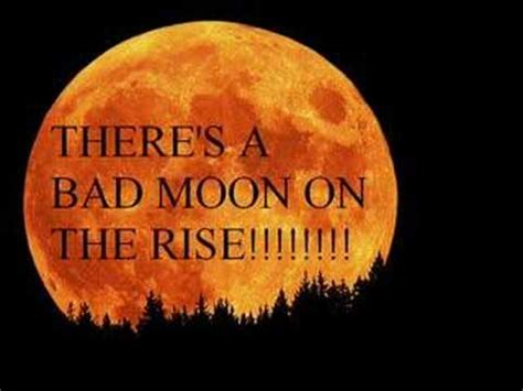 bad moon rising bad moon rising