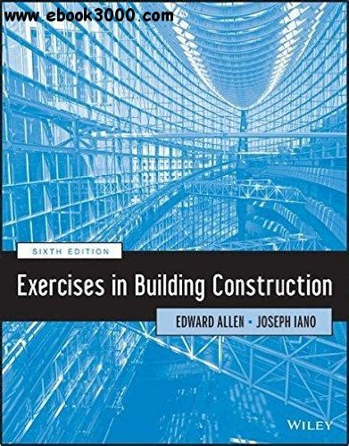 Exercises In Building Construction 6th Edition Free
