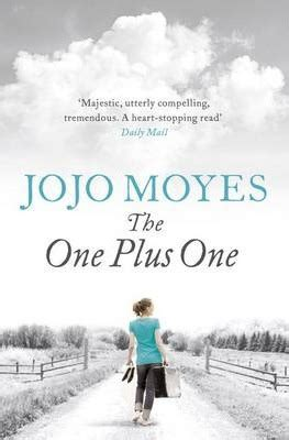 Jojo Moyes The One Plus One the one plus one jojo moyes 9780718177003