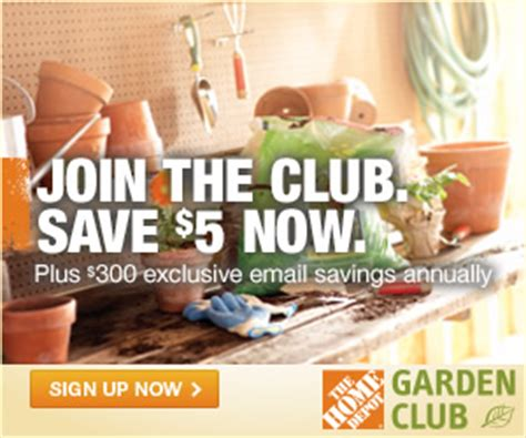 open again join the home depot gardening club and save