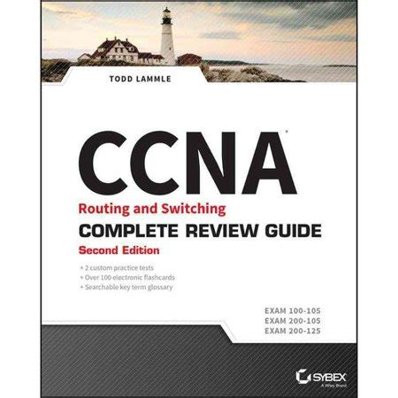 ccna routing and switching complete review guide 100 105 200 105 200 125